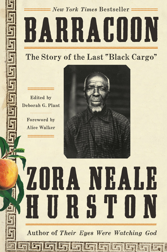 Barracoon: The Story of the Last 'Black Cargo' by Zora Neale Hurston