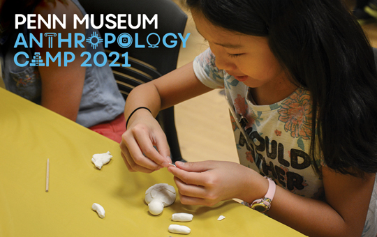 Penn Museum Anthropology Camp
