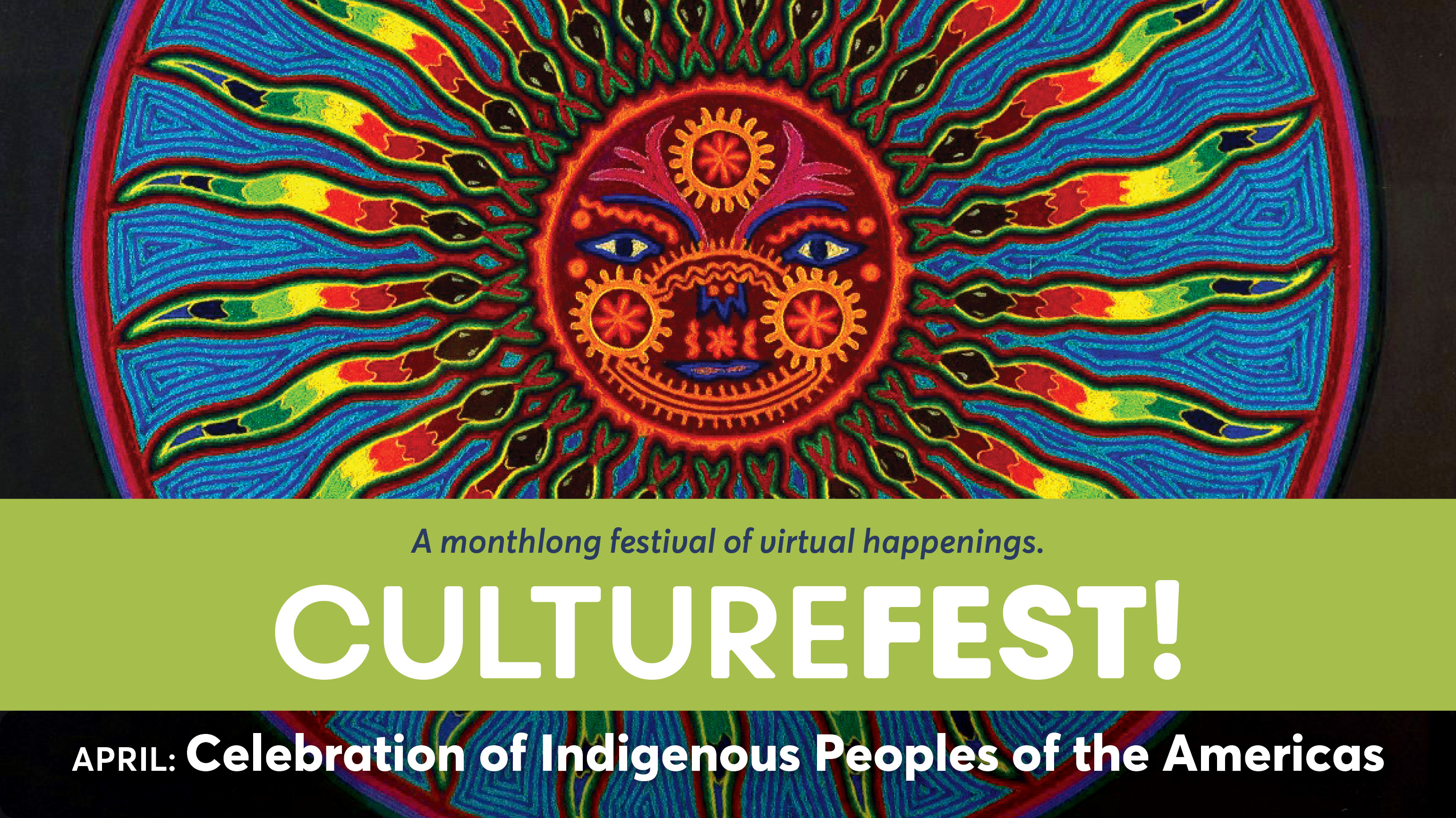 CultureFest! Celebration of Indigenous Peoples of the Americas