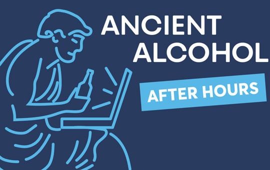 Ancient Alcohol After Hours graphic of a person in a toga, holding a beer bottle and sitting in front of a laptop.