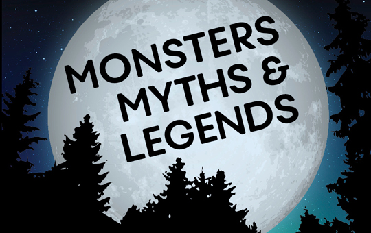 Monsters, Myths and Legends